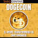 Dogecoin, el meme transformado en criptomoneda
